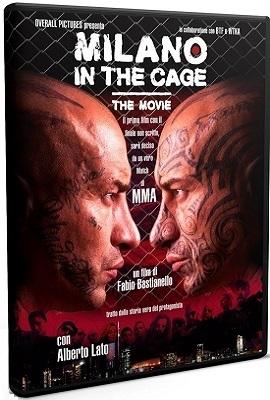 Milano In The Cage (2017).avi DVDRiP XviD AC3 - iTA